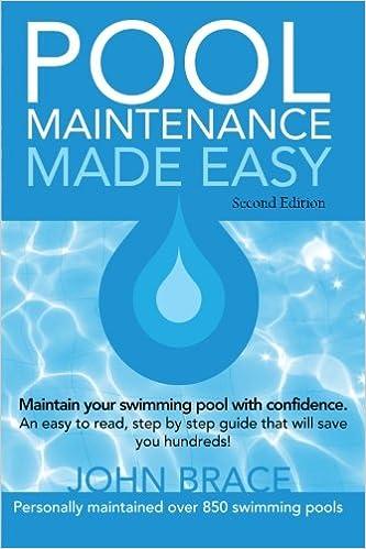 Amazon.com: Pool Maintenance Made Easy (Second Edition ...