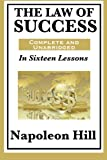 The Law of Success In Sixteen Lessons by Napoleon