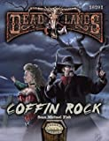 Coffin Rock (Deadlands Reloaded Adventure), , 0981528155