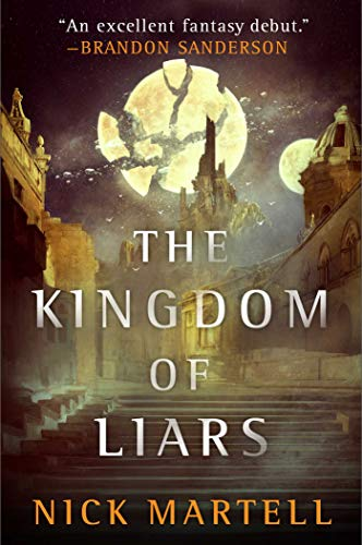 The Kingdom of Liars: A Novel