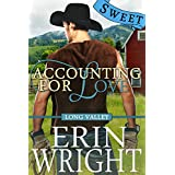Accounting for Love - A Sweet Long Valley Romance: Country Western Small Town Romance Novel (Long Valley - SWEET Book 1)
