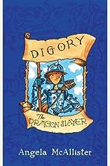 Digory the Dragon Slayer Kindle Edition