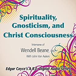 Spirituality, Gnosticism and Christ Consciousness