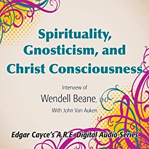Spirituality, Gnosticism and Christ Consciousness Speech