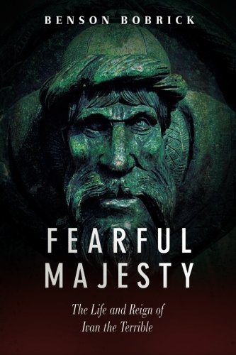 Price comparison product image Fearful Majesty: The Life and Reign of Ivan the Terrible