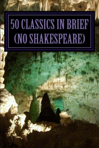 50 Classics in Brief (no Shakespeare) PDF