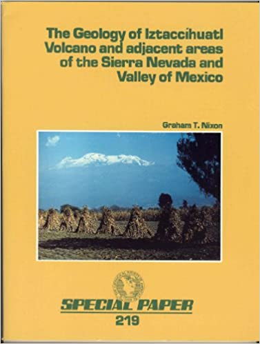 The Geology of Iztaccihuatl Volcano and Adjacent Areas of