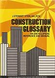 Construction Glossary, J. Stewart Stein, 0471049476