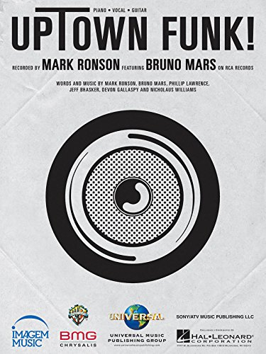 Mark Ronson feat. Bruno Mars - Uptown Funk! - Piano/Vocal/Guitar Sheet Music Single