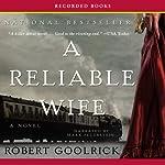 A Reliable Wife | Robert Goolrick