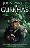 The Gurkhas: An updated in-depth investigation into