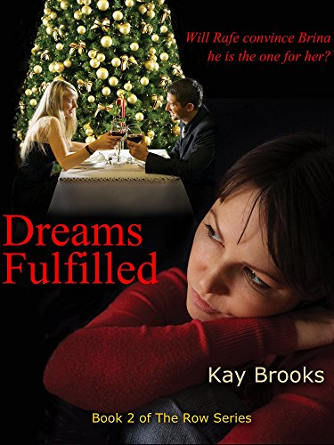 Dreams Fulfilled (The Row Book 2)