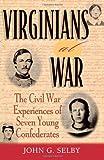 Virginians at War, John Gregory Selby, 0842050558
