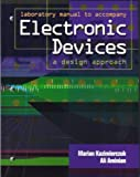 img - for Lab Manual to accompany electronic devices: a design approach by Ali Aminian (2003-08-09) book / textbook / text book