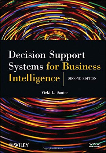 Decision Support Systems for Business Intelligence