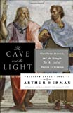 The Cave and the Light, Arthur Herman, 0553385666