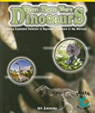 When There Were Dinosaurs, Orli Zuravicky, 0823989011
