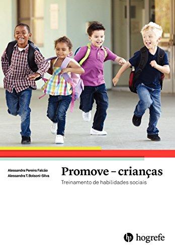 Promove Crianças. Treinamento de Habilidades Sociais - Volume 1