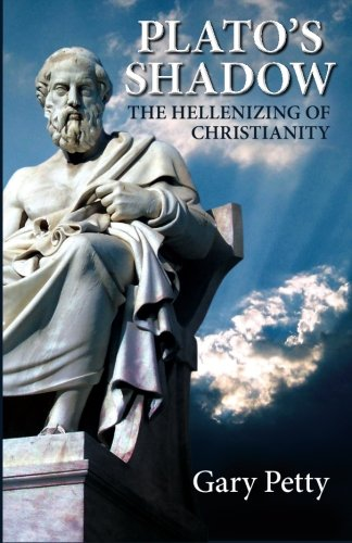 Image of Plato's Shadow: The Hellenizing of Christianity