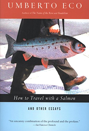 How to Travel with a Salmon: And Other Essays (A Harvest Book)