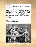 Drws Yr Eglwys Weledig Wedi Ei Agor Yn Lled y Pen, Fel y Gallo Credinwyr a Phlant Bychain Ddyfod I Mewn Gan Thomas Jones, Thomas Jones, 1170154794