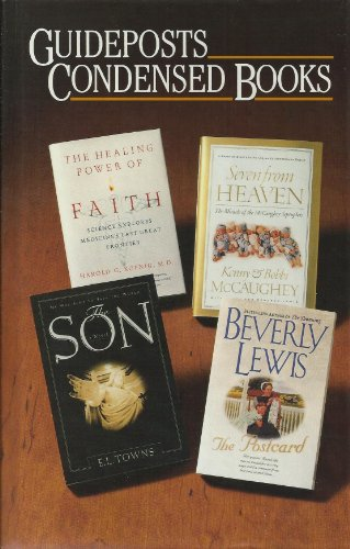 Guideposts Condensed Books: The Postcard, Seven From Heaven, The Son, The Healing Power Of Faith (Guideposts Condensed Books)