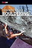 Yosemite Valley Bouldering, Matt Wilder, 0976523523