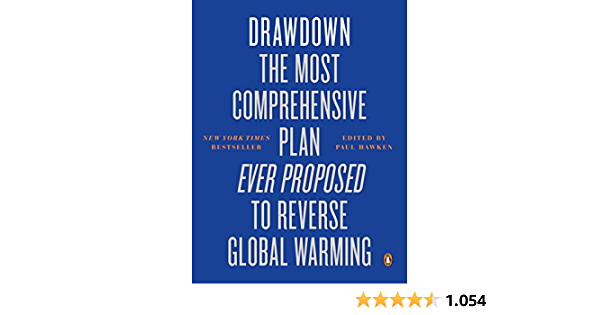 Drawdown: The Most Comprehensive Plan Ever Proposed to Reverse Global Warming (English Edition)