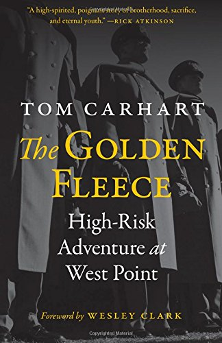 The Golden Fleece: High-Risk Adventure at West Point ()