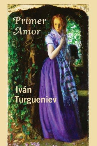 Primer amor  [Turgueniev, Ivan] (Tapa Blanda)