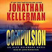 Compulsion: An Alex Delaware Novel | Jonathan Kellerman