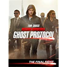 Mission: Impossible Ghost Protocol Special Feature - The Final Fight