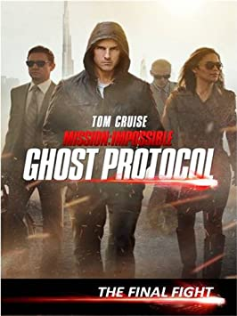 Mission: Impossible Ghost Protocol Special Feature - The Final Fight / Amazon Instant Video