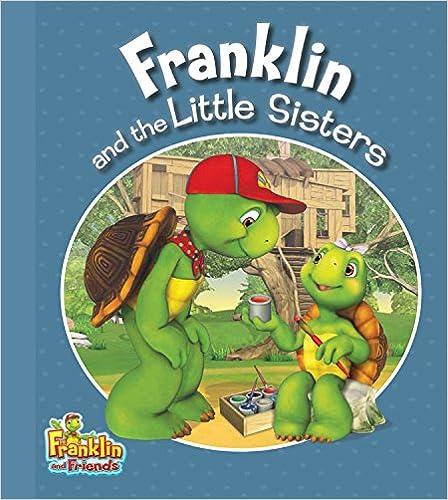 Epub books téléchargement gratuit Franklin and the Little Sisters (Franklin and Friends) en français DJVU
