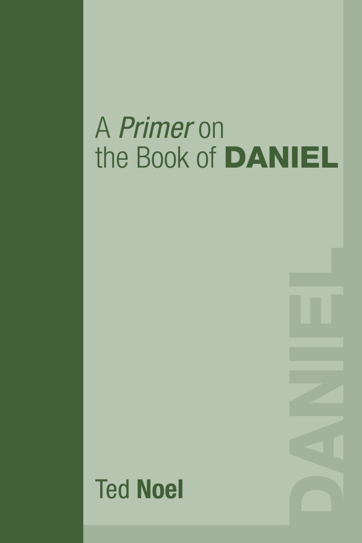 Download A Primer on the Book of Daniel: pdf