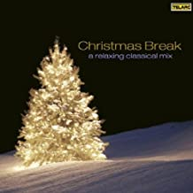 Christmas Break: A Relaxing Classical Mix