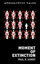 Moment of Extinction (Apocalyptic Tales)