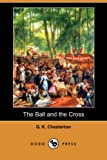 The Ball and the Cross, G. K. Chesterton, 140659086X