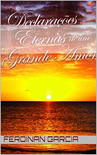 Amazon.com: Declarações Eternas de um Grande Amor ...