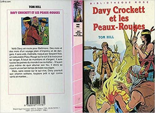 Amazon Fr Davy Crockett Et Les Peaux Rouges Bibliotheque