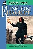 Image of The Klingon Hamlet (Star Trek)
