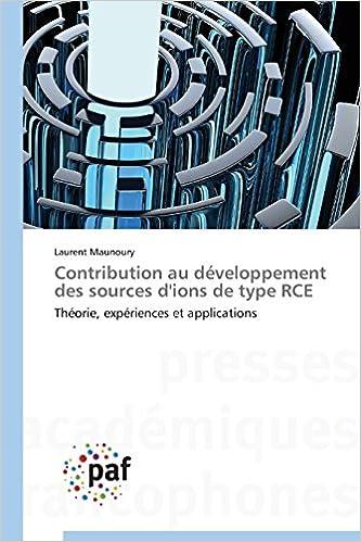 Livres gratuits en ligne Contribution Au Developpement Des Sources D'Ions de Type Rce pdf