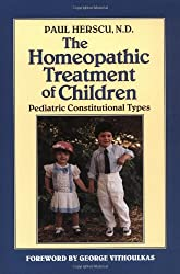 Homoeopathic Treatment of Children: Pediatric Constitutional Types