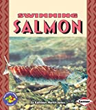 img - for Swimming Salmon (Pull Ahead Books) book / textbook / text book