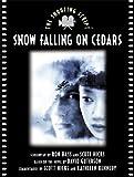 Snow Falling on Cedars, Ron Bass and Scott Hicks, 1557043728