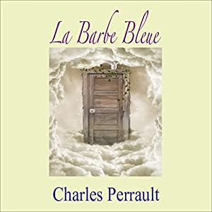 La Barbe Bleue | Livre audio