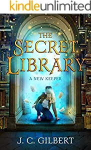 The Secret Library: A New Keeper (English Edition)
