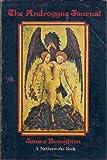 The Androgyne Journal, James Richard Broughton, 091202058X