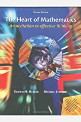 The Heart of Mathematics: An Invitation to Effective Thinking Hardcover