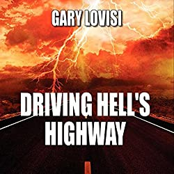 Driving Hell's Highway